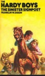 The Sinister Signpost (Hardy Boys, #15) - Franklin W. Dixon