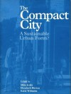 The Compact City: A Sustainable Urban Form? - Katie Williams, Elizabeth Burton, Mike Jenks