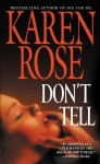 Don't Tell - Karen Rose