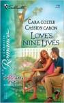 Love's Nine Lives - Cara Colter, Cassidy Caron