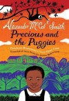 Precious and the Puggies: Precious Ramotswe's Very First Case (Scots Edition) - Alexander McCall Smith, Iain Mcintosh, James W. Robertson