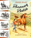 Runaway Radish - Jessie Haas, Margot Apple