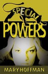 Special Powers - Mary Hoffman