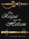 The Rogue and the Hellion - Connie Mason