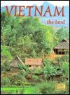 Vietnam, the Land - Bobbie Kalman