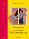 Lotta på Bråkmakargatan - Astrid Lindgren, Ilon Wikland