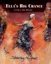 Ella's Big Chance: A Fairy Tale Retold - Shirley Hughes
