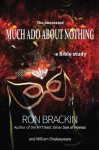 Much Ado about Nothing (The Gospel According to the Classics) - Ron Brackin