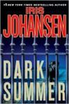 Dark Summer - Iris Johansen