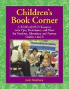 Children's Book Corner: A Read-Aloud Resource with Tips, Techniques, and Plans for Teachers, Librarians, and Parents: Level Grades 1 and 2 - Judy Bradbury, Gene Bradbury
