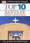 Top 10 Santa Fe (EYEWITNESS TOP 10 TRAVEL GUIDES) - Nancy Mikula, Paul Franklin