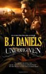 Unforgiven - B.J. Daniels