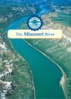 The Missouri River - Leon Gray