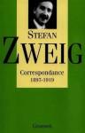 Correspondance 1897 - 1919 - Stefan Zweig