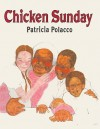 Chicken Sunday (Turtleback School & Library Binding Edition) - Patricia Polacco, Edward Miller