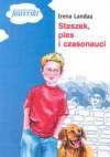 Staszek, pies i czasonauci - Irena Landau