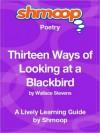 Thirteen Ways of Looking at a Blackbird: Shmoop Poetry Guide - Shmoop