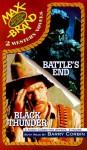 Battle's End/Black Thunder - Max Brand