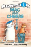 Mac and Cheese - Sarah Weeks, Jane Manning