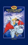 Archy the Flying Dolphin and the Vampire's Curse - Alan Williams