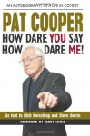 How Dare You Say How Dare Me! - Pat Cooper, Rich Herschlag, Steve Garrin, Jerry Lewis