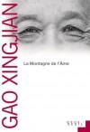 La Montagne de l'âme (Cadre vert) (French Edition) - Gao Xingjian, Noël Dutrait, Liliane Dutrait