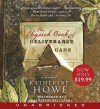 The Physick Book of Deliverance Dane - Katherine Howe, Katherine Kellgren