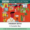 A Suitable Boy: Bbc Radio 4 Full Cast Dramatisation (Radio Collection) - Vikram Seth