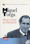 Novos Contos da Montanha - Miguel Torga