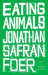 Eating Animals (Audio) - Jonathan Safran Foer, Jonathan Todd Ross