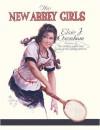 The New Abbey Girls - Elsie J. Oxenham