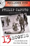 13 Seconds: A Look Back at the Kent State Shootings - Philip Caputo