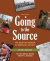 Going to the Source, Volume II: Since 1865: The Bedford Reader in American History - Victoria Bissell Brown, Timothy J. Shannon