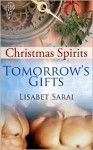 Tomorrow's Gifts - Lisabet Sarai
