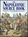 The Napoleonic Source Book - Philip J. Haythornthwaite