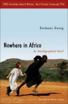 Nowhere in Africa: An Autobiographical Novel - Stefanie Zweig, Marlies Comjean, Marlies I. Comjean