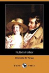 Nuttie's Father - Charlotte Mary Yonge