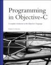 Programming in Objective-C (Developer's Library) - Stephen G. Kochan