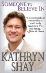 Someone to Believe In (O'Neil Family, #1) - Kathryn Shay