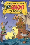 The Groo Nursery - Sergio Aragonés, Mark Evanier, M. E., Stan Sakai, Tom Luth, Janice Cohen and Deborah