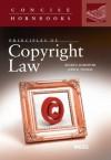 Schechter and Thomas' Principles of Copyright Law (Concise Hornbook Series) - Roger E. Schechter, John R. Thomas