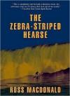 The Zebra-Striped Hearse (Audio) - Ross Macdonald, Tom Parker