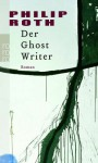Der Ghost Writer - Philip Roth