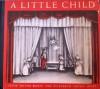 A Little Child - Jessie Orton Jones, Elizabeth Orton Jones