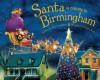 Santa Is Coming to Birmingham - Steve Smallman, Robert Dunn