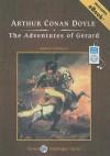 The Adventures of Gerard, with eBook - John Bolen, Arthur Conan Doyle