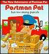 Postman Pat Has Too Many Parcels - John Cunliffe, Stuart Trotter, Ivor Wood