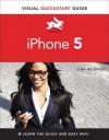 Iphone 5: Visual QuickStart Guide - Lynn Beighley