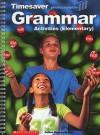 Grammar Activities: Elementary (Timesaver) - Coleen Degnan-Veness