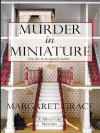 Murder in Miniature - Margaret Grace